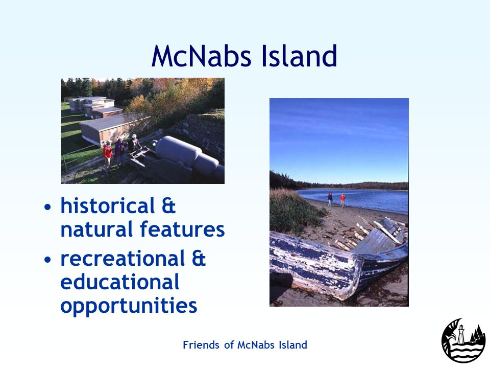 Friends of McNabs Island McNabs Island historical & natural features recreational & educational opportunities