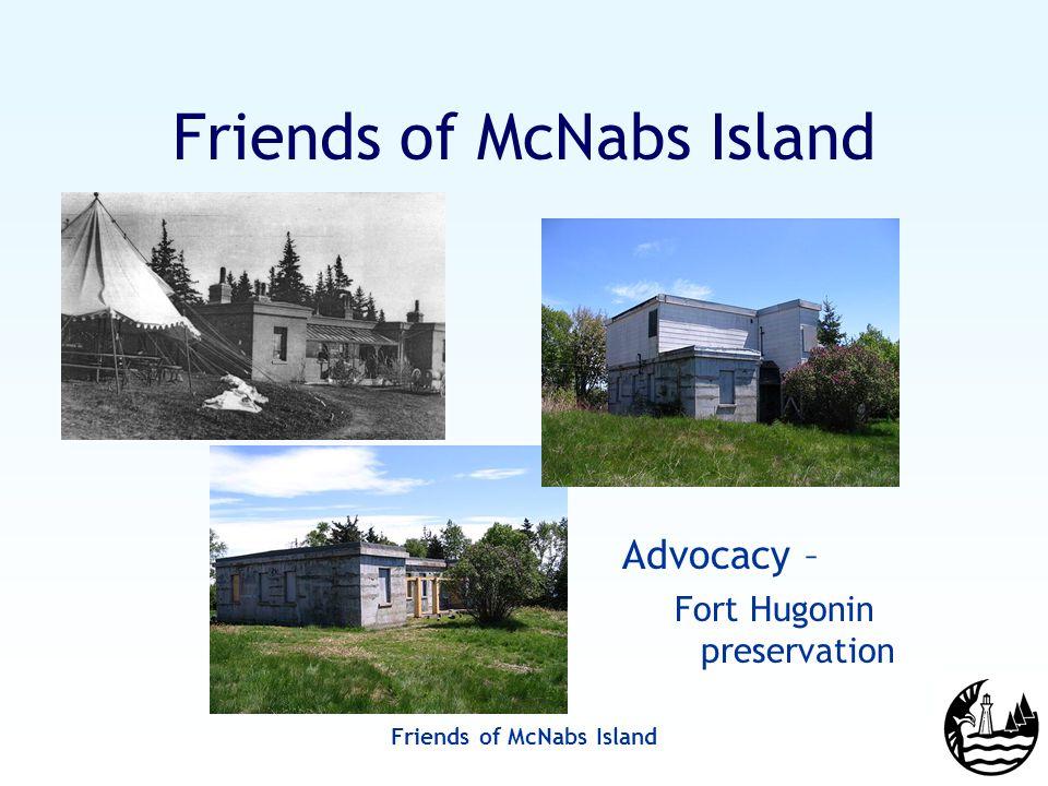 Friends of McNabs Island Advocacy – Fort Hugonin preservation