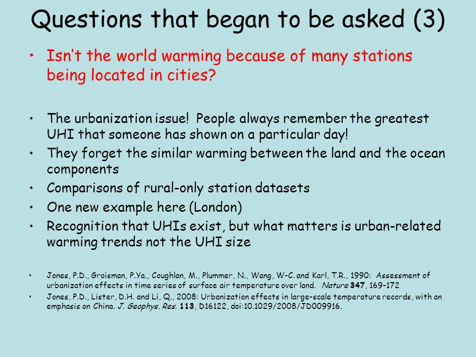 Questions that began to be asked (3) Isn't the world warming because of many stations being located in cities.