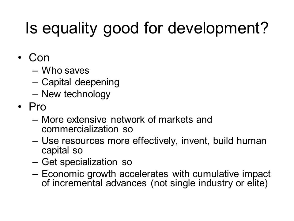 Is equality good for development.