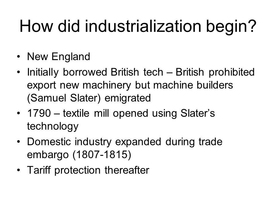 How did industrialization begin.