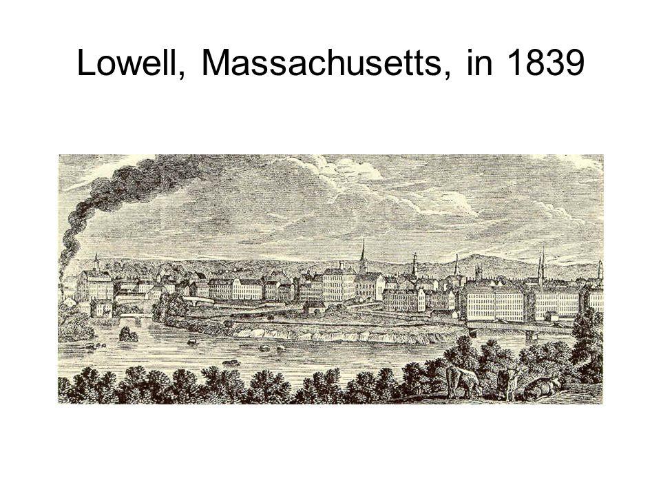 Lowell, Massachusetts, in 1839