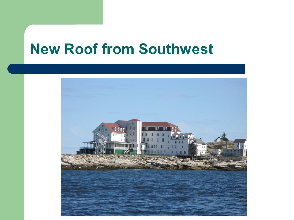 New Roof from Southwest
