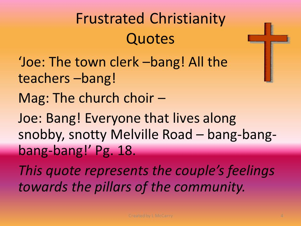 Frustrated Christianity 'Losers' They worship (in Andy's case he is forced to worship) a plaster-cast saint.