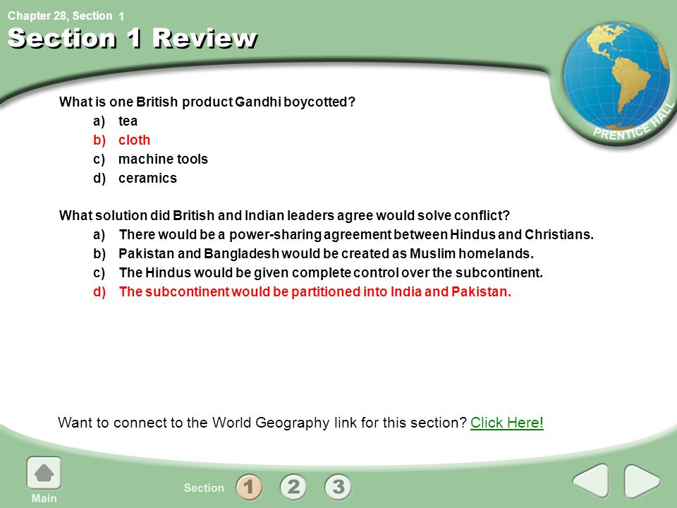 Chapter 28, Section Section 1 Review What is one British product Gandhi boycotted.