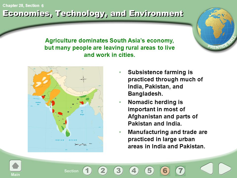 Chapter 28, Section Agriculture dominates South Asia's economy, but many people are leaving rural areas to live and work in cities.