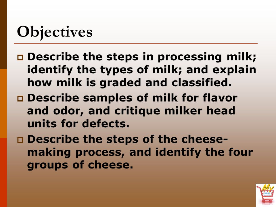 Objectives  Identify samples of cheese.