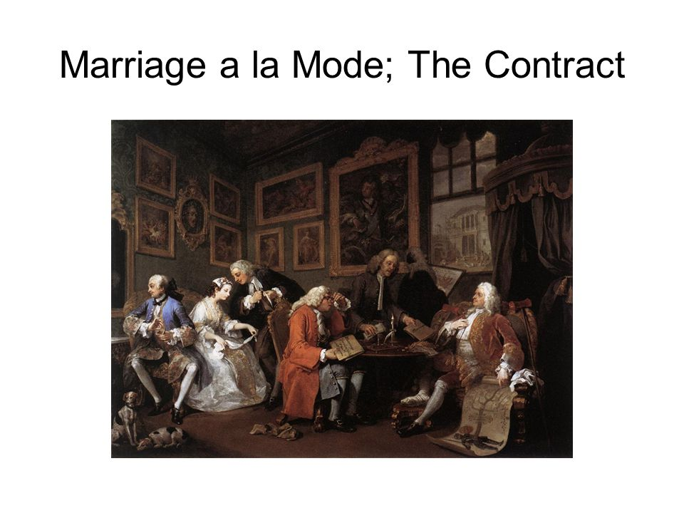 Marriage a la Mode; The Contract