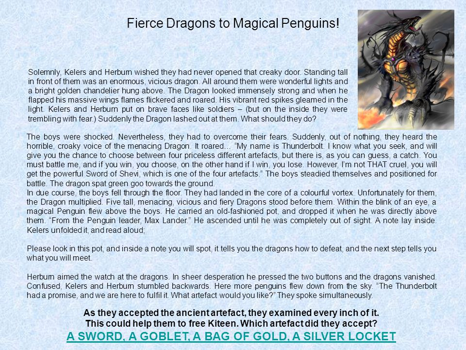 Fierce Dragons to Magical Penguins.