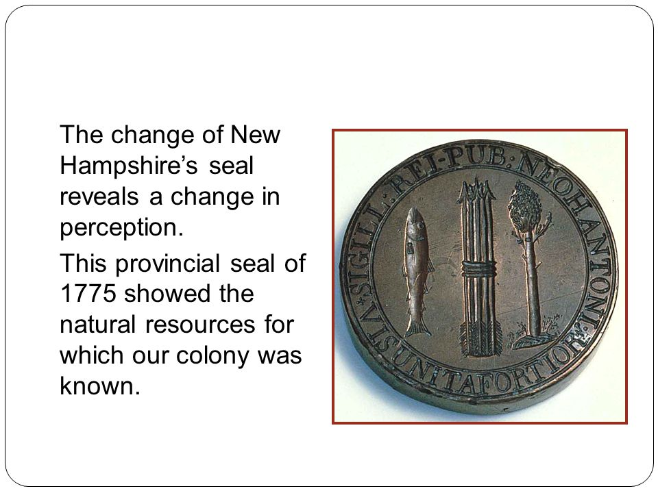 The change of New Hampshire's seal reveals a change in perception.