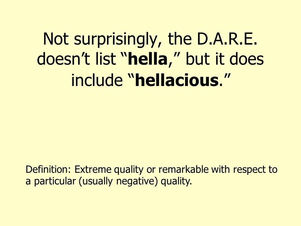 Not surprisingly, the D.A.R.E.