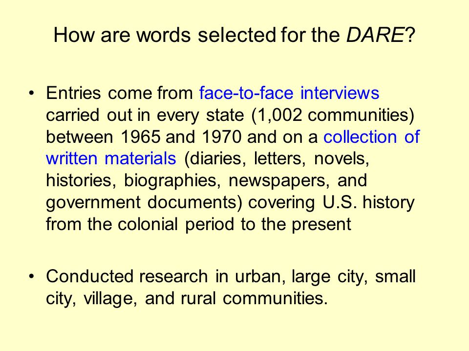 How are words selected for the DARE.
