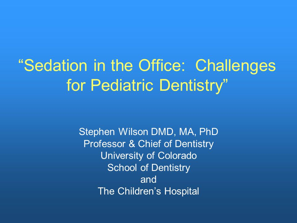 Pharmacological Issues Facing Pediatric Dentistry Today  The risks for the children involved with pharmacological management compared to routine communicative techniques,  Past safety record of pharmacological management,  Parental expectations and societal changes,  Nature of the child's cognitive and emotional needs and personality, and  Extent of dental needs of the patient,  Monitoring,  Practitioner training and experience including the ability to rescue a child when significantly compromised,  Cost and third-party payors,  Venue issues (i.e., Office vs.