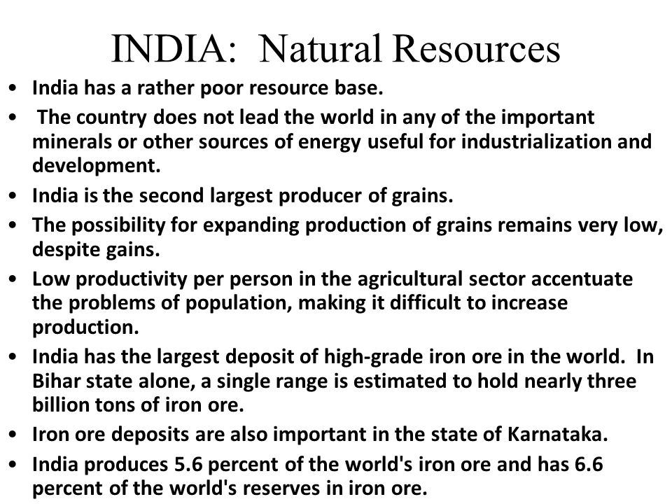 Agricultural Resources Mineral Resources Fertile soil Timber Livestock Iron ore – India Coal – India Natural gas reserves – Pakistan Gemstones – Sri L