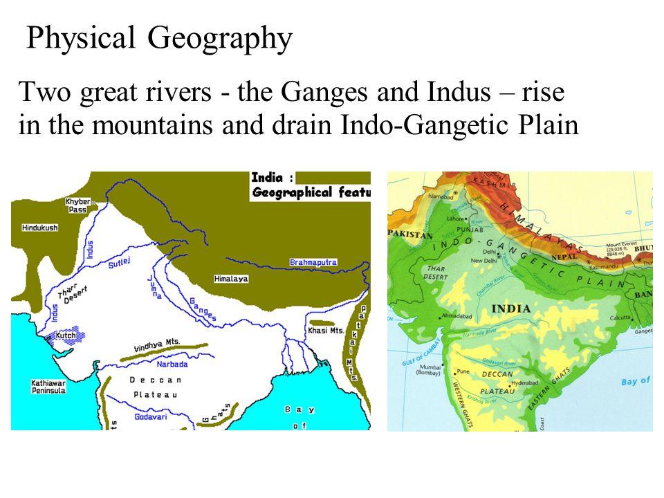 Valleys / Plains Indo-Gangetic Plain