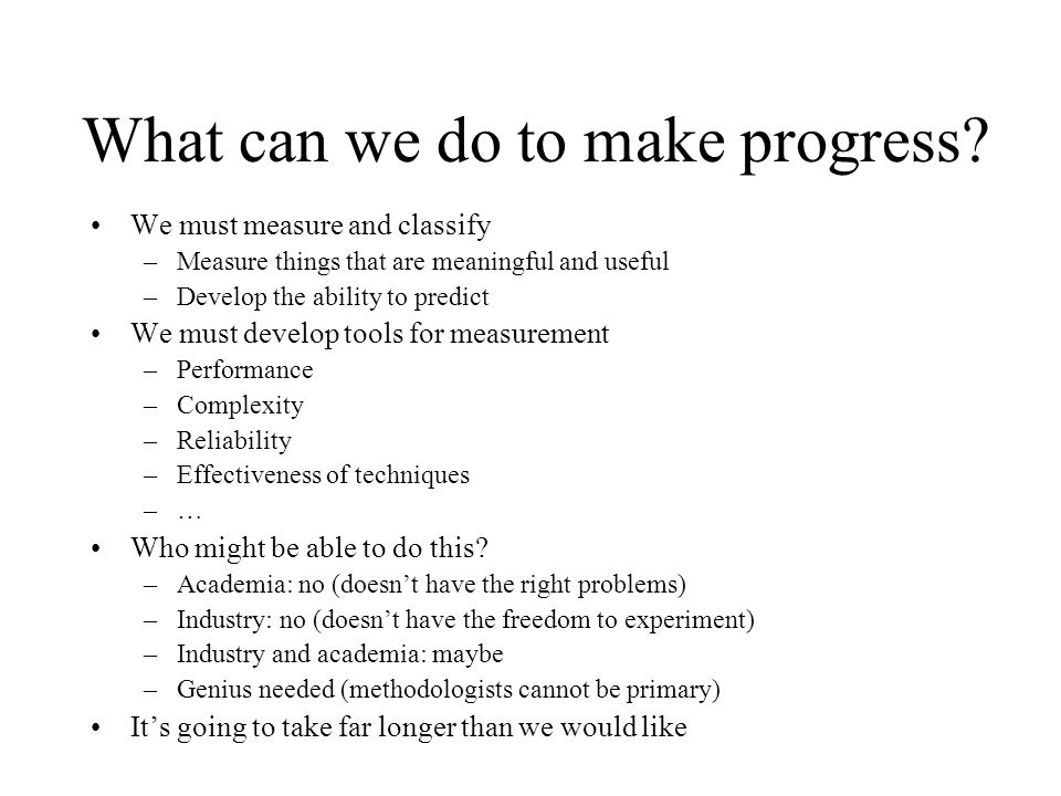 What can we do to make progress.