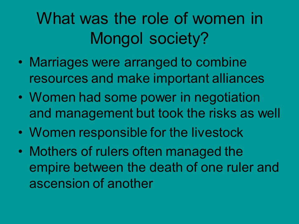 What was the role of women in Mongol society.