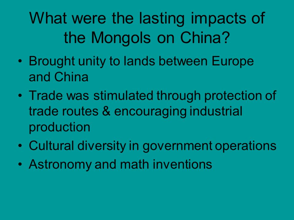 What were the lasting impacts of the Mongols on China.