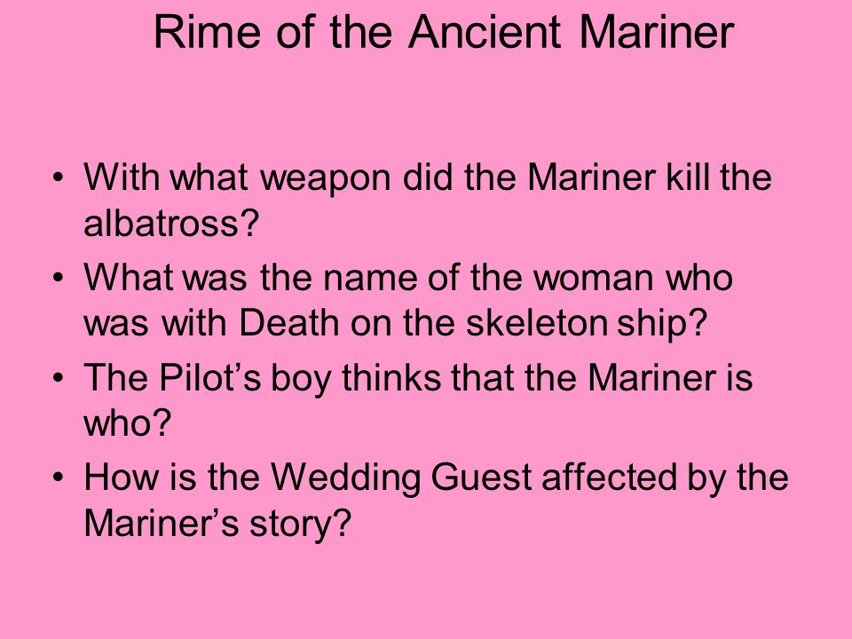 Rime of the Ancient Mariner With what weapon did the Mariner kill the albatross.