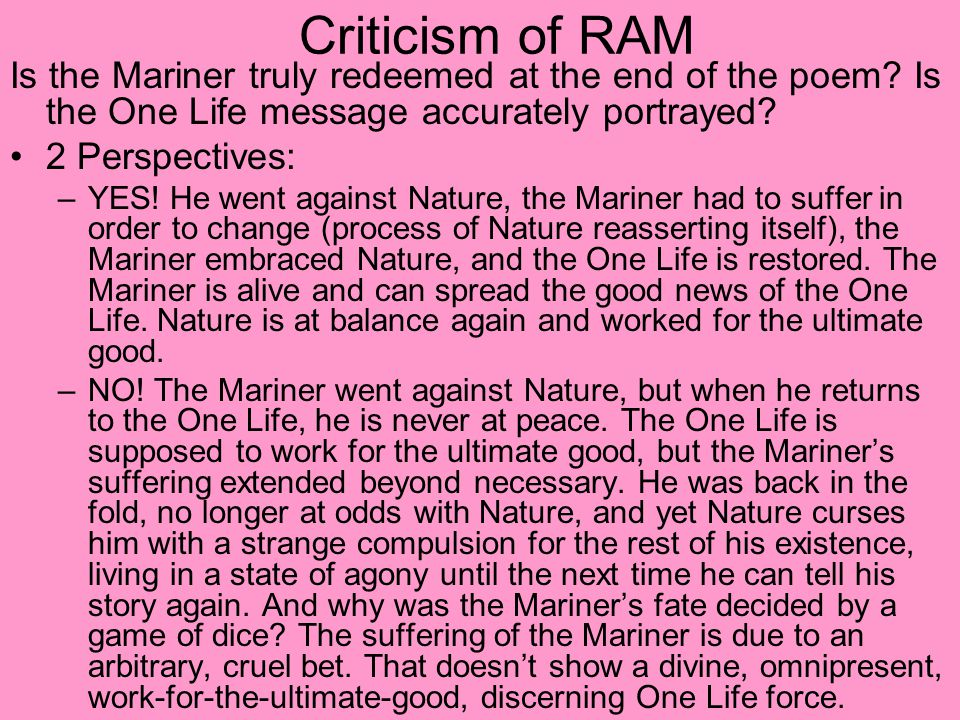 Criticism of RAM Is the Mariner truly redeemed at the end of the poem.
