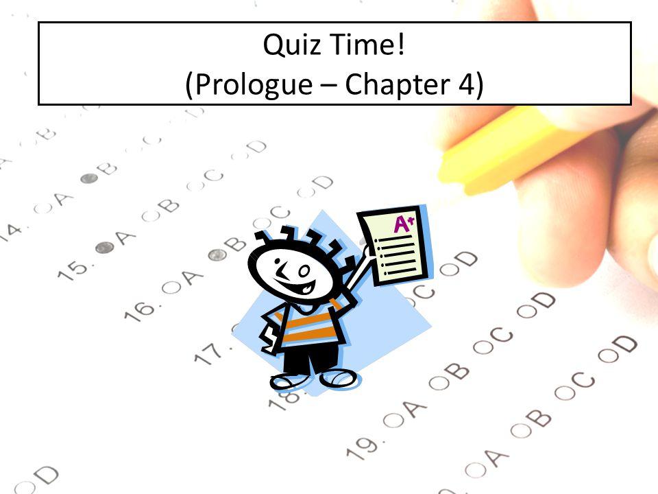 Quiz Time! (Prologue – Chapter 4)