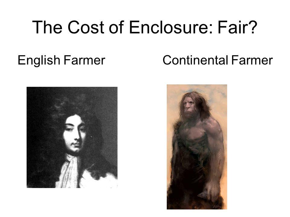 The Cost of Enclosure: Fair English FarmerContinental Farmer