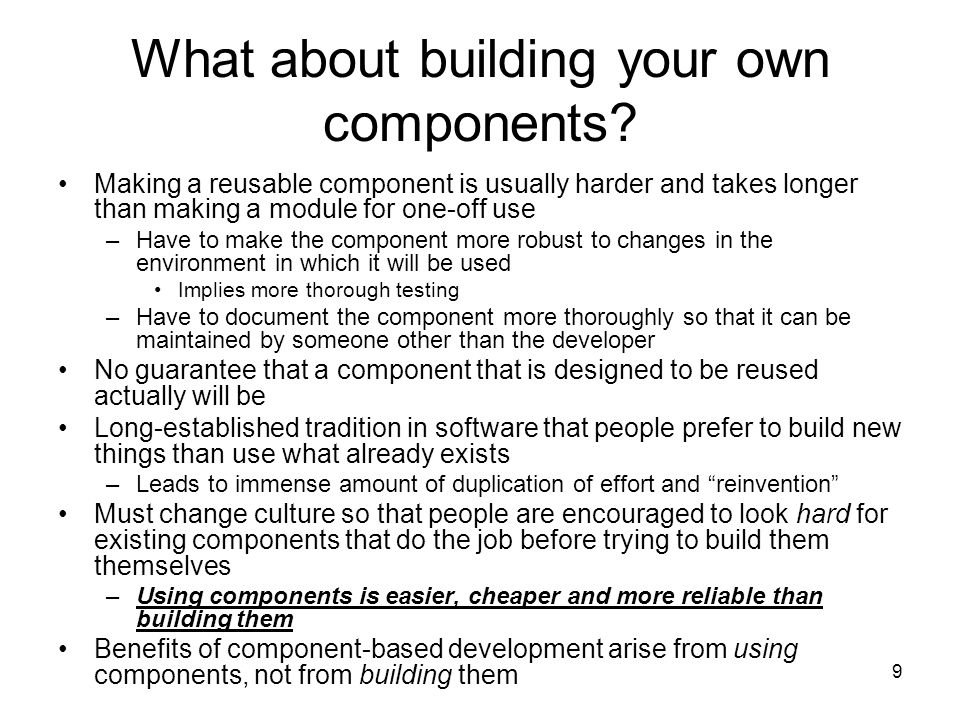 9 What about building your own components.