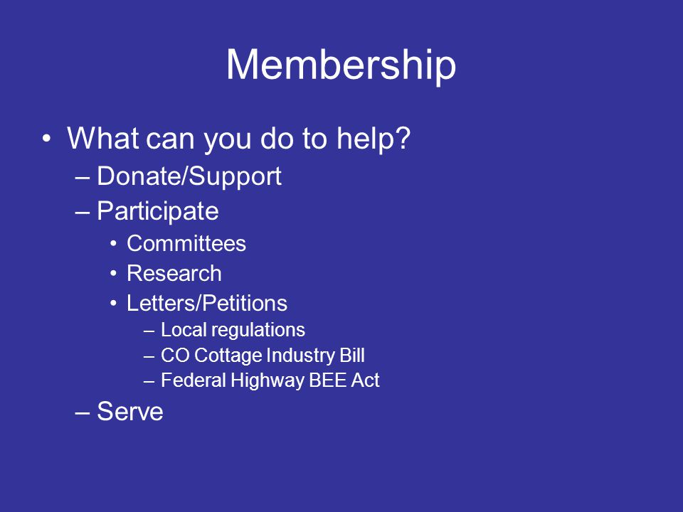 Membership What can you do to help.