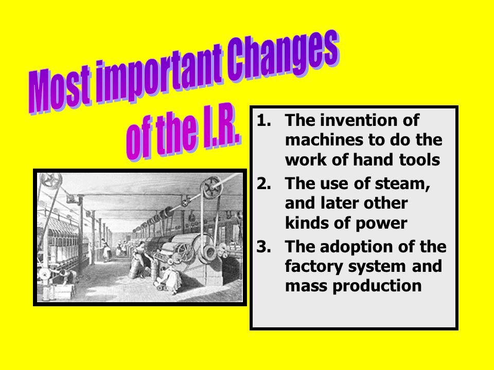  Cottage workers were paid by piece  Entrepreneur was the one who prospered  Increased supply of cloth  Demand increased more rapidly  Giving way to the factory system