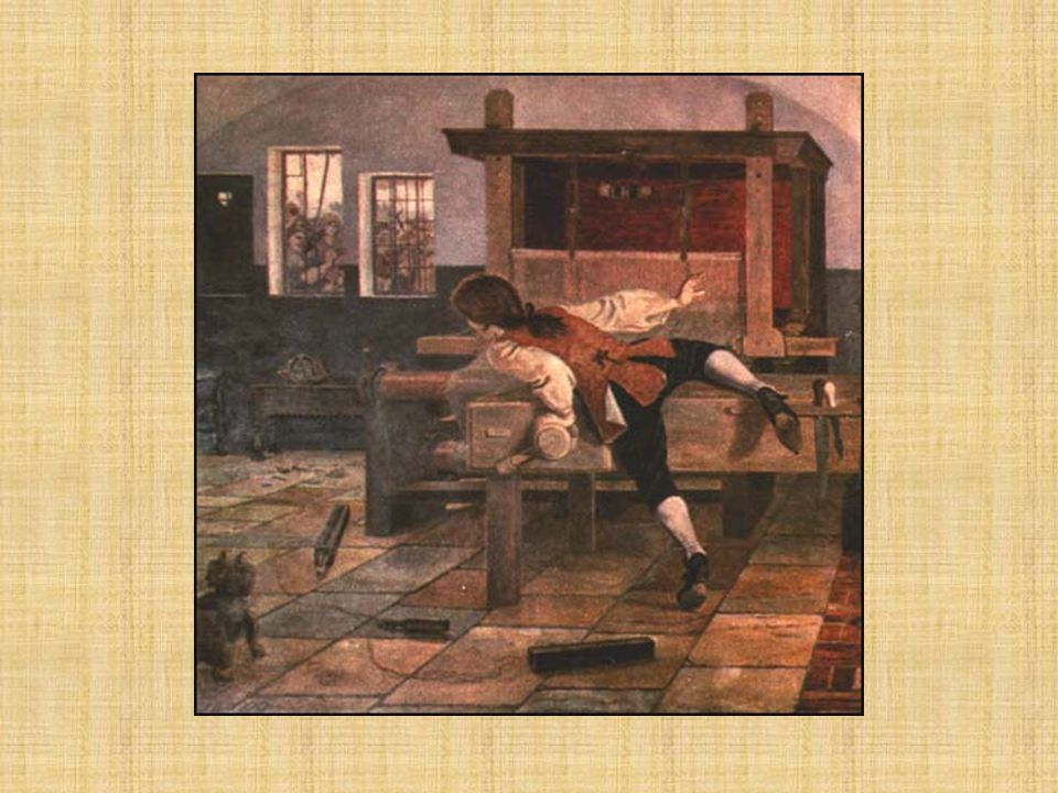1733 – John Kay (British) invented the flying shuttle Doubled the output of hand weavers