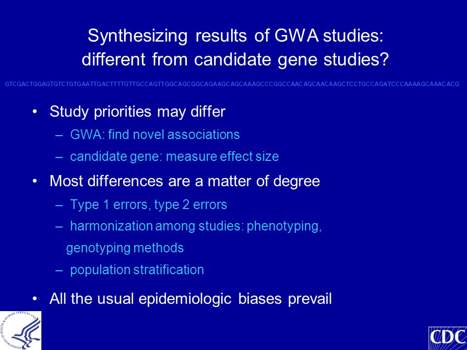 Synthesizing results of GWA studies: different from candidate gene studies.