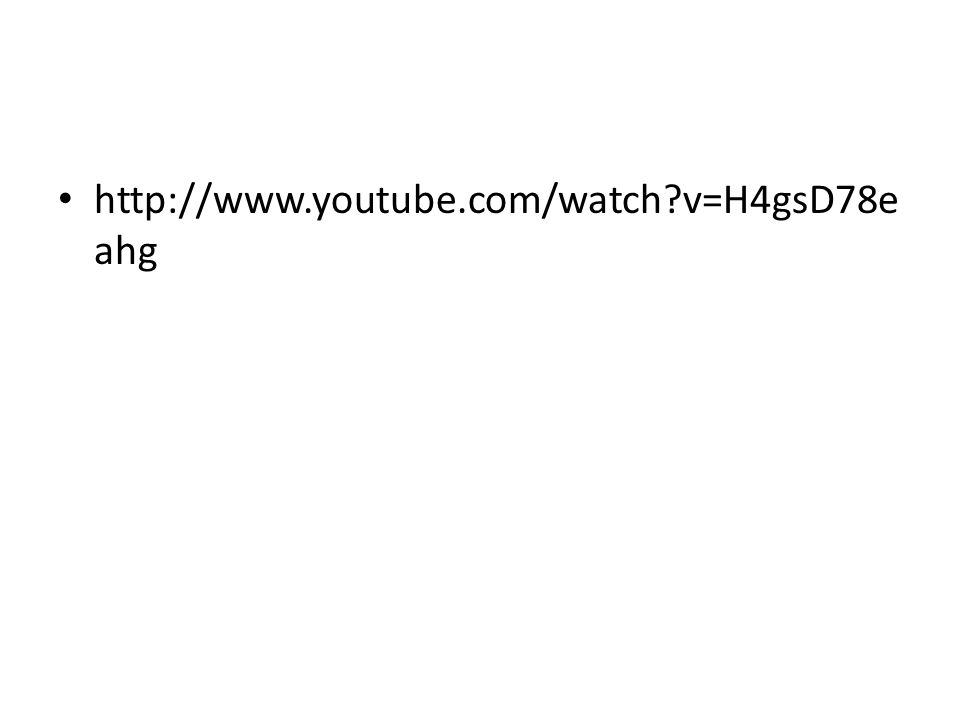 http://www.youtube.com/watch v=H4gsD78e ahg