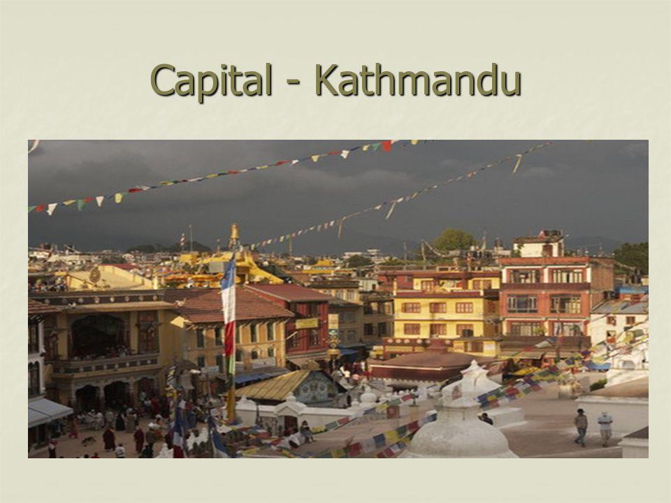 Capital - Kathmandu