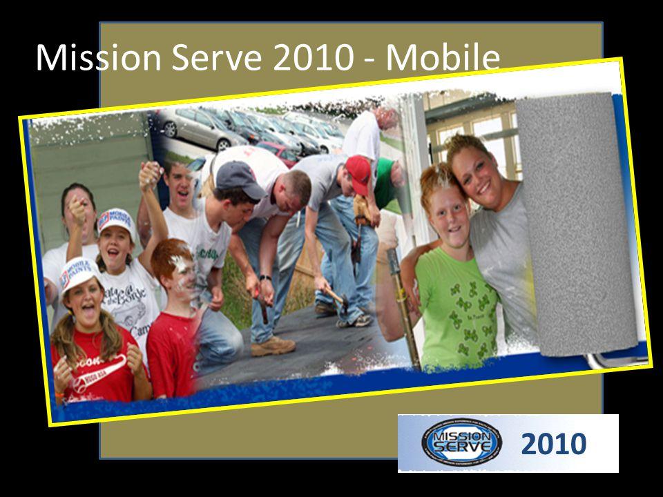 Mission Serve 2010 - Mobile 2010