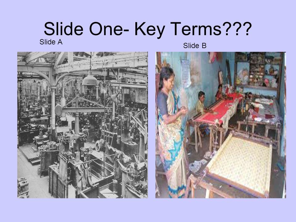 Slide One- Key Terms??? Slide A Slide B