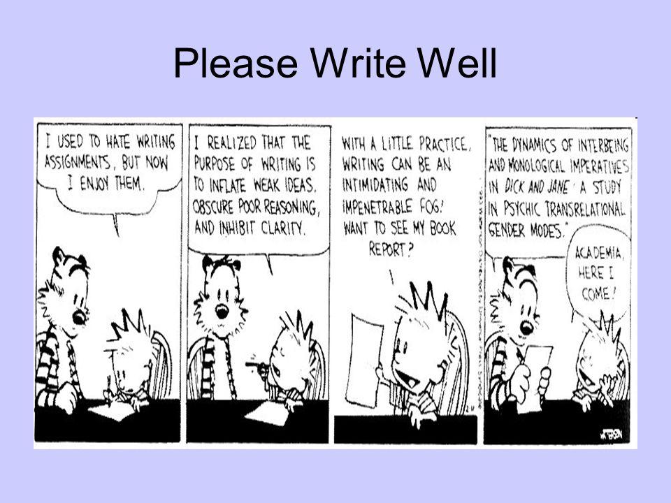 Please Write Well