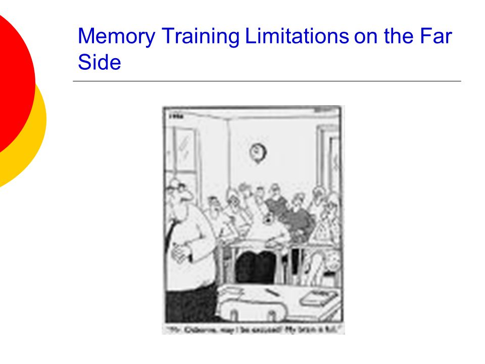 Memory Training Limitations on the Far Side