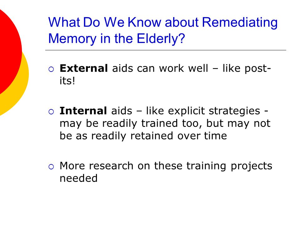 What Do We Know about Remediating Memory in the Elderly.