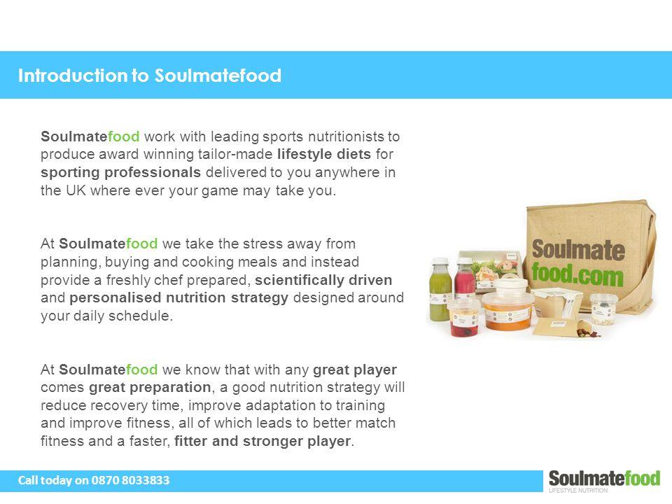 Introduction to Soulmatefood Soulmatefood work with leading sports nutritionists to produce award winning tailor-made lifestyle diets for sporting professionals delivered to you anywhere in the UK where ever your game may take you.