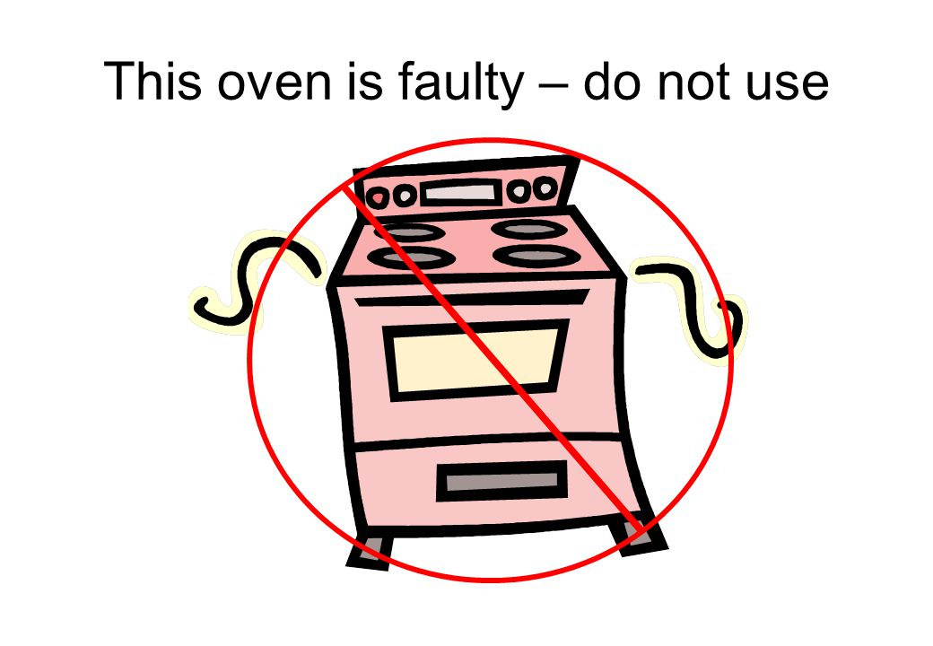 This oven is faulty – do not use