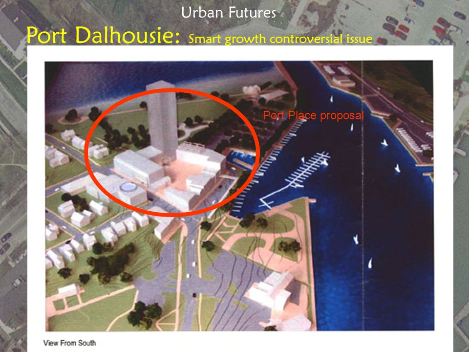 My cottage Port Dalhousie: Smart growth controversial issue My Cottage Urban Futures Port Mansion Port Place proposal