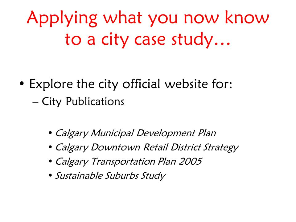Recap 1.3 steps to researching your topic 2.Use City planning publications for your case study 3.Map sources: census maps; air photos; street maps … REFERENCE everything!