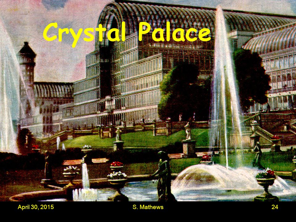April 30, 2015S. Mathews24 Crystal Palace