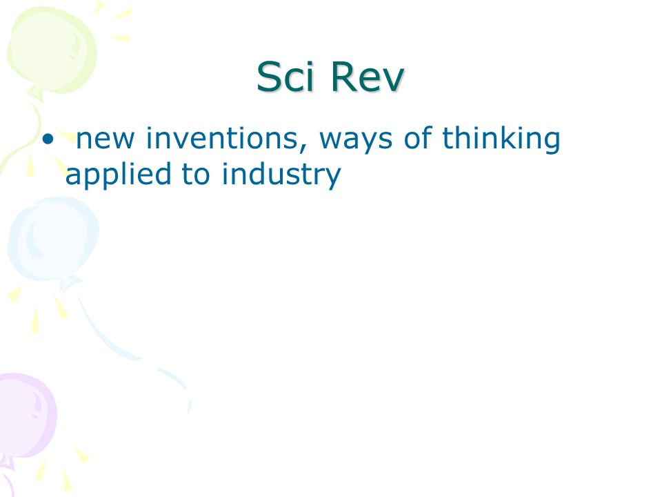 Sci Rev new inventions, ways of thinking applied to industry