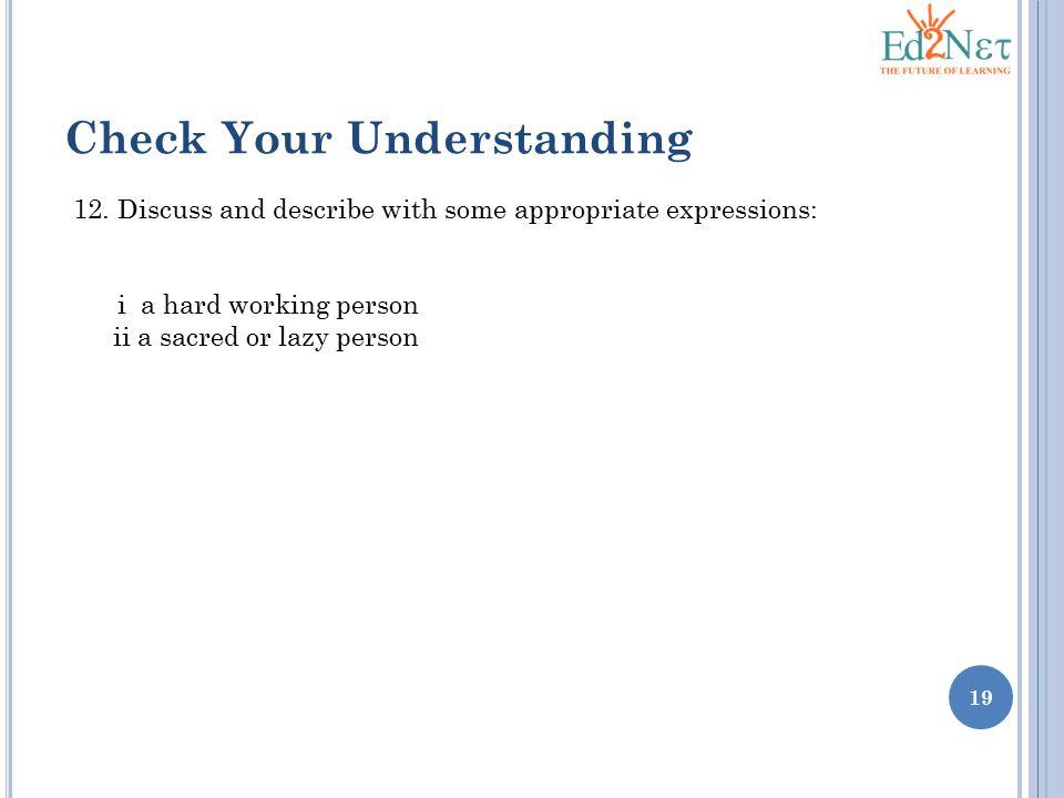 19 Check Your Understanding 12.