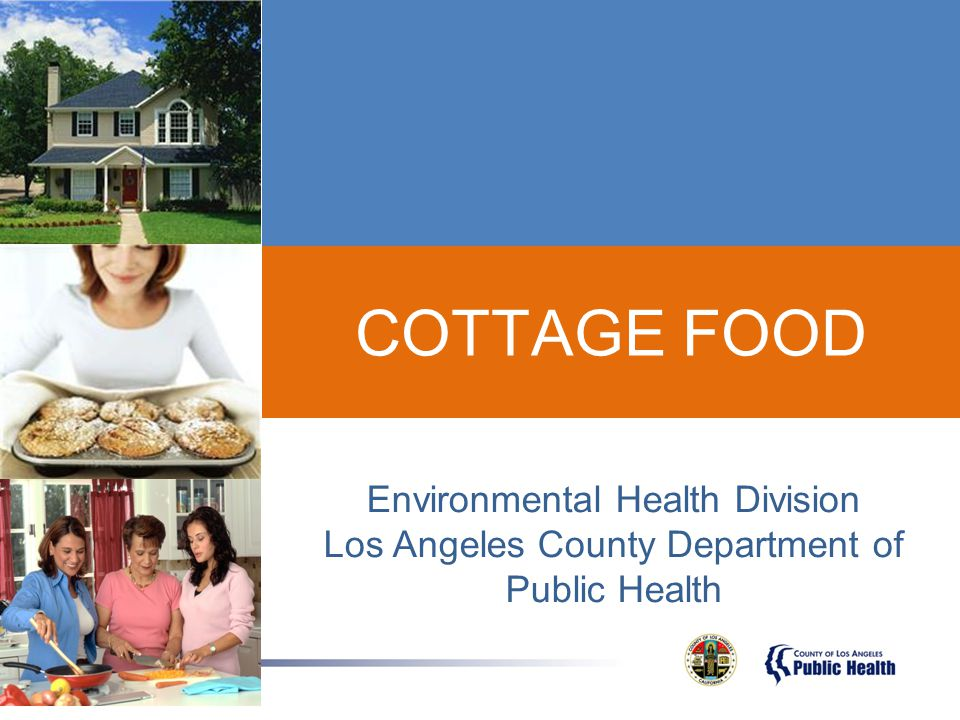 California Homemade Food Act (AB 1616) Effective January 1, 2013 Approved non-potentially hazardous foods ( cottage foods ) to be made in registered or permitted private homes