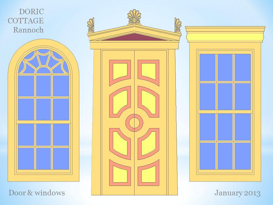 DORIC COTTAGE Rannoch Door & windowsJanuary 2013