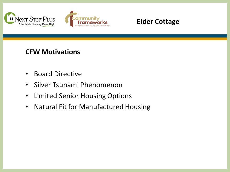 Elder Cottage Why an Elder Cottage.