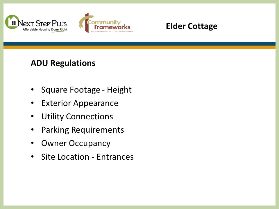 Elder Cottage ADU Regulations Square Footage - Height Exterior Appearance Utility Connections Parking Requirements Owner Occupancy Site Location - Entrances