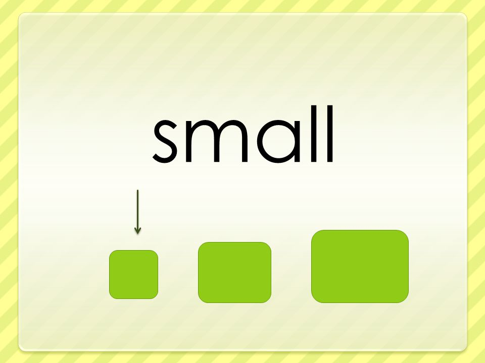small